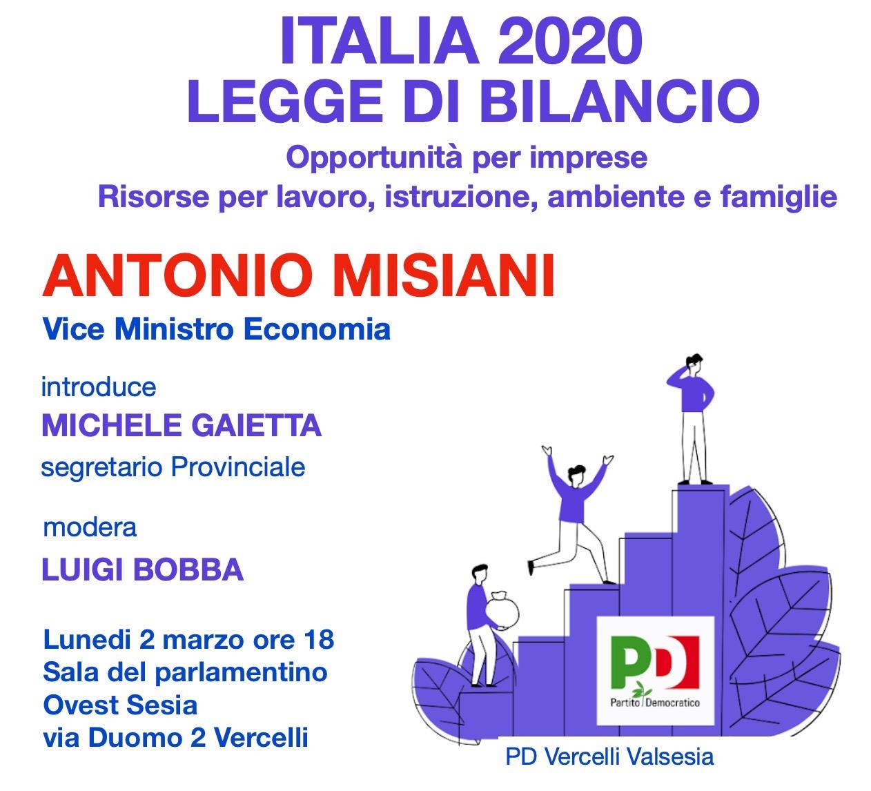 """Lunedì 9 marzo, """"Italia 2020: legge di bilancio"""". Incontro con il Vice Ministro all'Economia Antonio Misiani"""