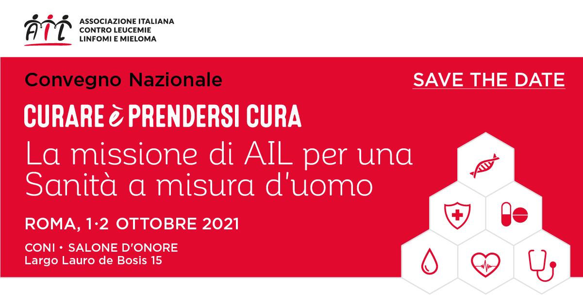 """Convegno Ail """"Curare è prendersi cura"""", Roma 1-2 ottobre 2021"""