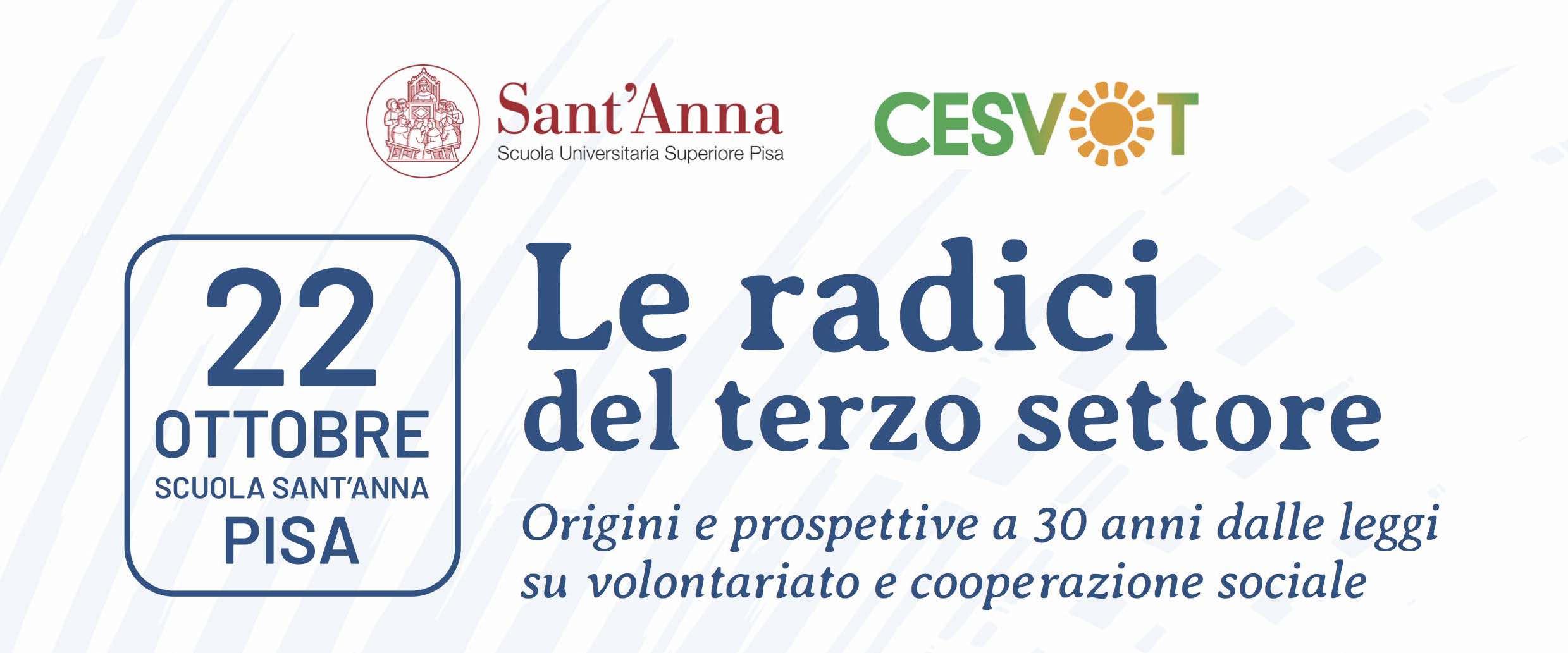 """Scuola Sant'Anna di Pisa, convegno """"Le radici del terzo settore"""" 22 ottobre 2021"""
